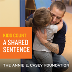 A Shared Sentence: The Devastating Toll of Parental Incarceration on Kids, Families and Communities