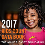 The 2017 KIDS COUNT Data Book: State Trends in Child Well-Being