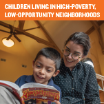 Children Living in High-Poverty, Low-Opportunity Neighborhoods