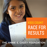 <em>Race for Results: Building a Path to Opportunity for All Children</em>